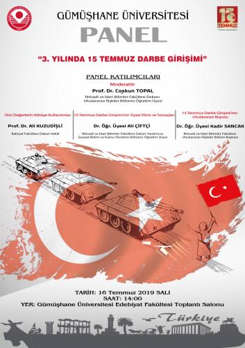 """Gümüşhane Üniversitesin 'de 15 Temmuz hain darbe girişiminin 3'üncü yıldönümünde """"3. Yılında 15 Temmuz Darbe Girişimi"""" konulu bir panel düzenlendi."""