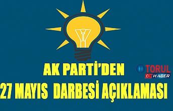 Ak Parti'den 17 Mayıs Darbesi Açıklaması