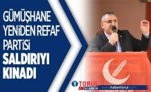 Gümüşhane Yene Refah partisi Saldırıyı Kınadı