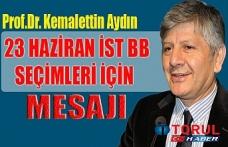 Aydın'dan 23 Haziran Seçimleri Mesajı