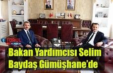 Bakan Yardımcısı Selim Baydaş Gümüşhane'de