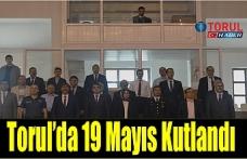 Torul'da 19 Mayıs Kutlandı