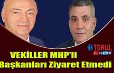 Vekiller MHP'li Başkanları Ziyaret Etmedi