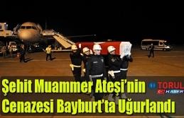 Şehit Muammer Ateşi'nin Cenazesi Bayburt'ta...