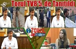 Torul TV8'5, de Tanıtıldı