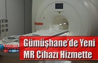 Gümüşhane'de Yeni  MR Cihazı Hizmette