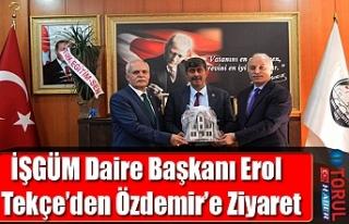 İŞGÜM Daire Başkanı Erol Tekçe'den Özdemir'e...