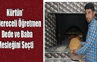 Kürtün' Dereceli Öğretmen Dede ve Baba Mesleğini...