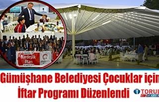 Gümüşhane Belediyesince 'Kardeşlik İftarı'...