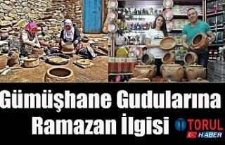 Gümüşhane Gudularına Ramazan İlgisi