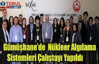 Gümüşhane'de Nükleer Algılama Sistemleri Çalıştayı...