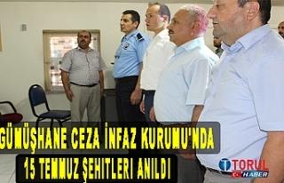 Gümüşhane Ceza İnfaz Kurumu'nda 15 Temmuz...