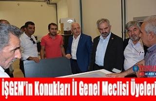 İŞGEM'in Konukları İl Genel Meclisi Üyeleri
