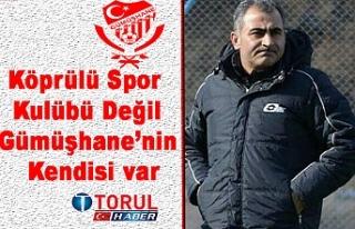 Köprülü Spor Kulübü Değil Gümüşhane'nin...