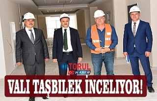Vali Taşbilek İnceliyor!
