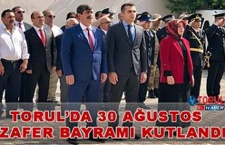 Torul'da 30 Ağustos Zafer Bayramı Kutlandı