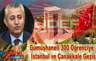 Gümüşhaneli 300 Öğrenciye İstanbul ve Çanakkale...