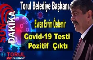 Torul Belediye Başkanı Özdemir'in Covid-19 Testi...
