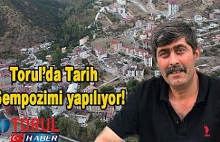 Torul'da Tarih Sempozimi yapılıyor!