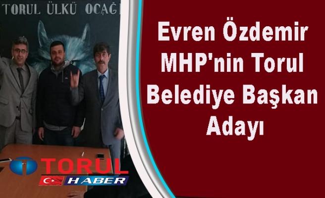 Evren Özdemir MHP'nin Adayı