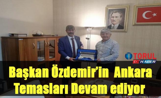 Başkan Özdemir'in  Ankara  Temasları Devam ediyor