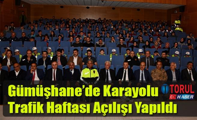 Gümüşhane'de Karayolu Trafik Haftası Açılışı Yapıldı