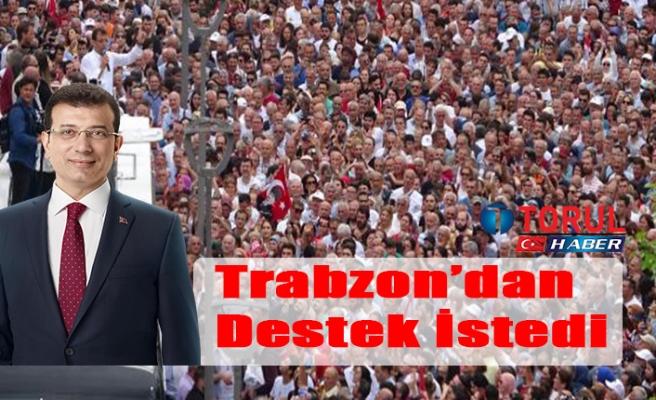 Trabzon'dan Destek İstedi