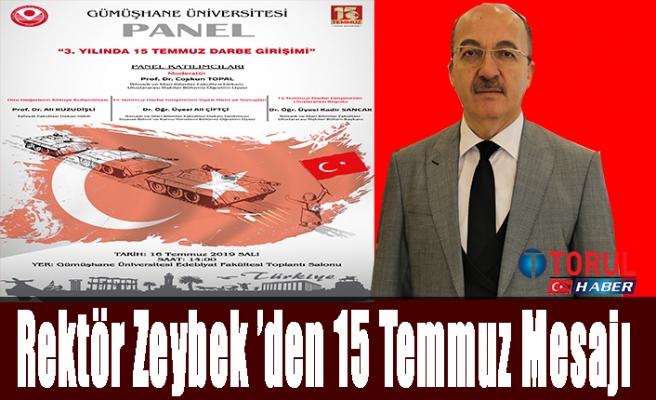 Rektör Zeybek 'den 15 Temmuz Mesajı