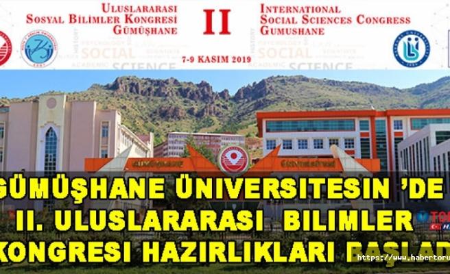 Gümüşhane Üniversitesin 'de  II. Uluslararası  Bilimler Kongresi Hazırlıkları Başladı