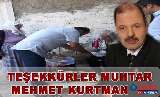 Teşekkürler Muhtar Mehmet Kurtman