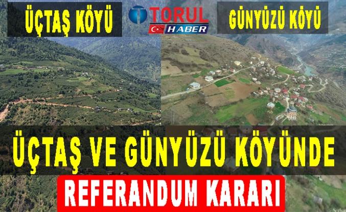 Üçtaş ve Günyüzü Köylerinde Referandum Kararı