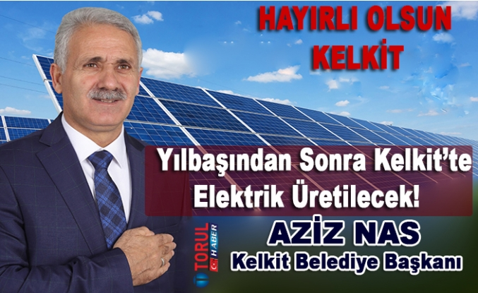 Yılbaşından Sonra Kelkit'te Elektrik Üretilecek!
