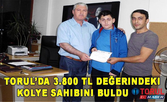 Torul'da 3.800 TL Değerindeki kolye Sahibini buldu