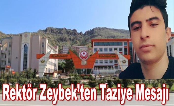 Rektör Zeybek'ten Taziye Mesajı